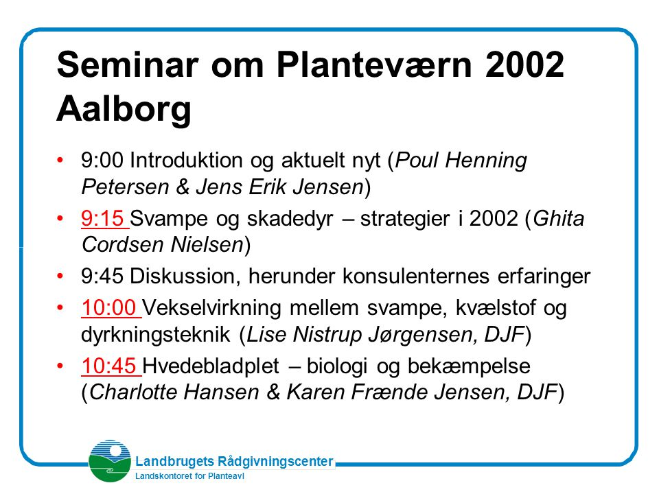 Seminar om Planteværn 2002 Aalborg