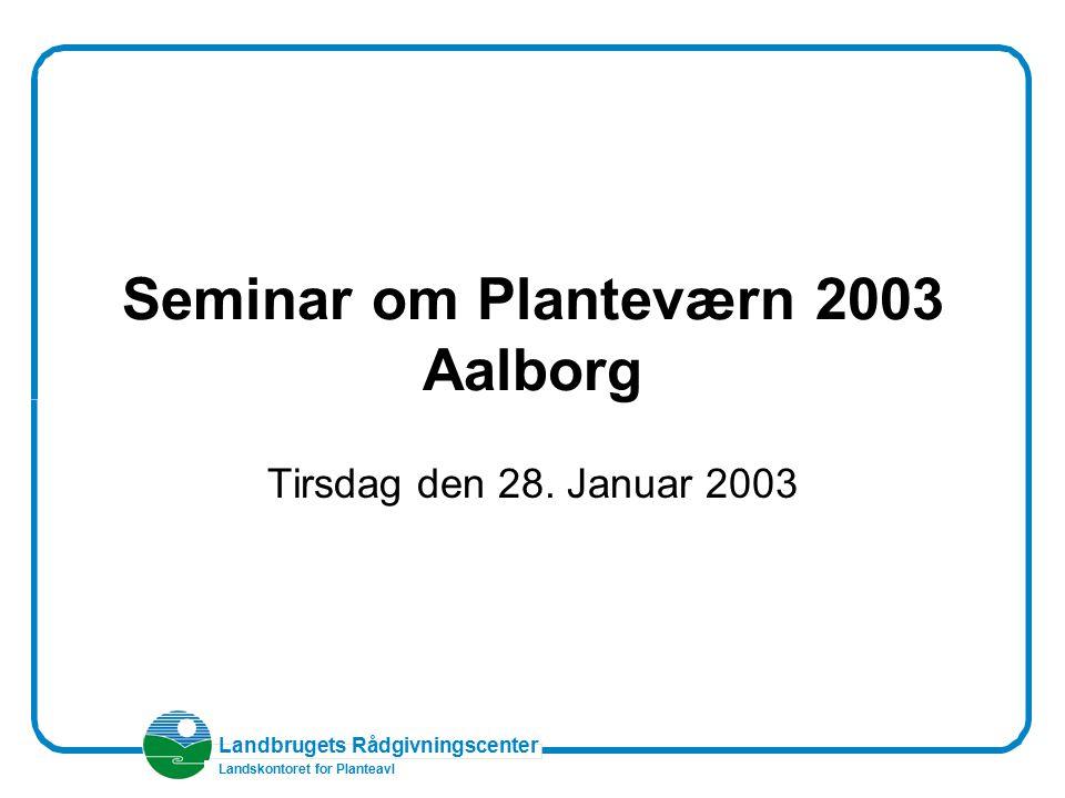 Seminar om Planteværn 2003 Aalborg