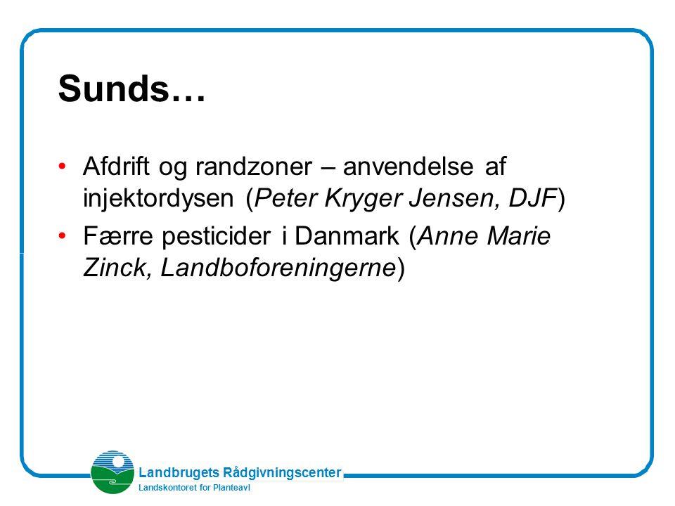 Sunds… Afdrift og randzoner – anvendelse af injektordysen (Peter Kryger Jensen, DJF)