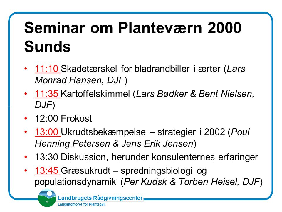 Seminar om Planteværn 2000 Sunds