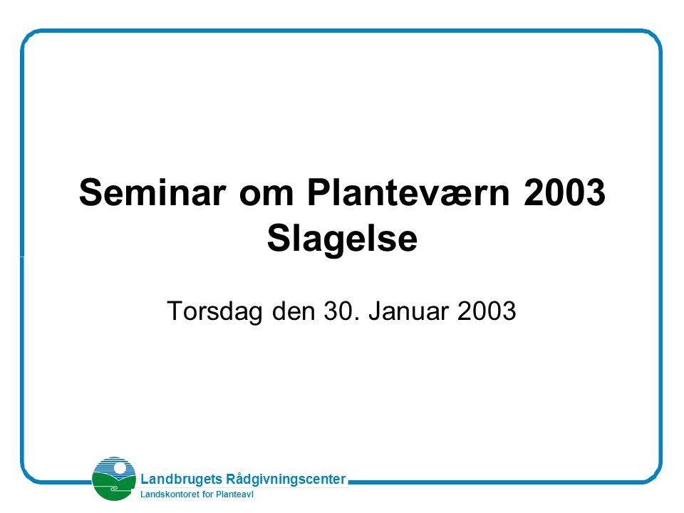Seminar om Planteværn 2003 Slagelse