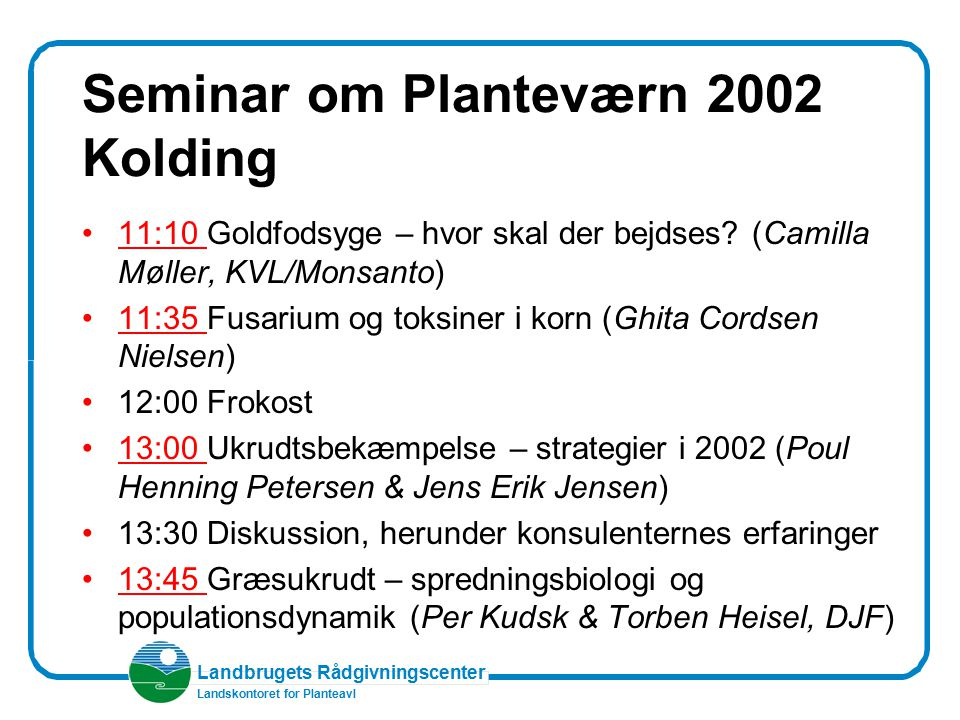 Seminar om Planteværn 2002 Kolding