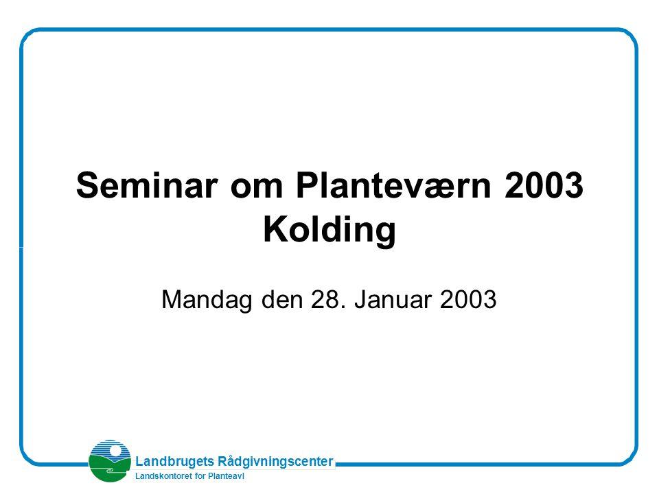 Seminar om Planteværn 2003 Kolding