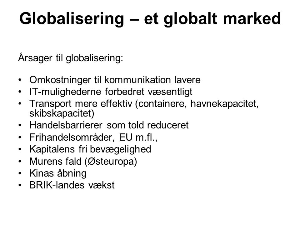Globalisering – et globalt marked