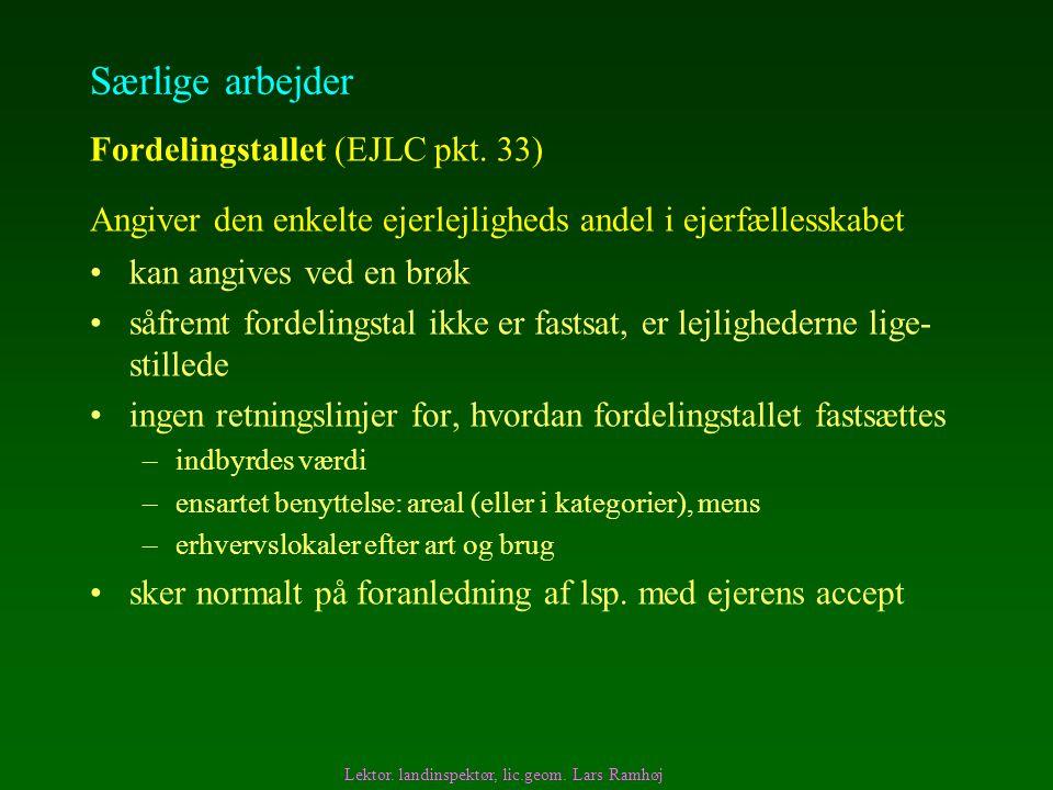 Særlige arbejder Fordelingstallet (EJLC pkt. 33)