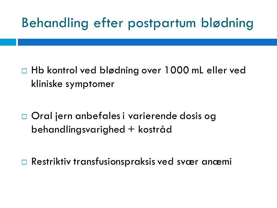 Behandling efter postpartum blødning