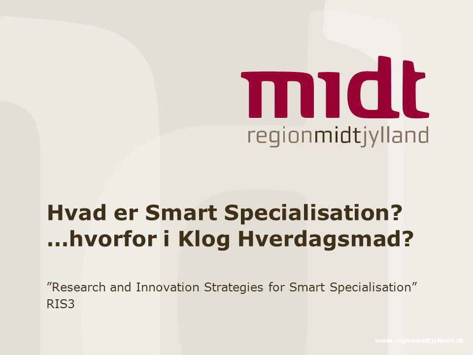 Hvad er Smart Specialisation …hvorfor i Klog Hverdagsmad