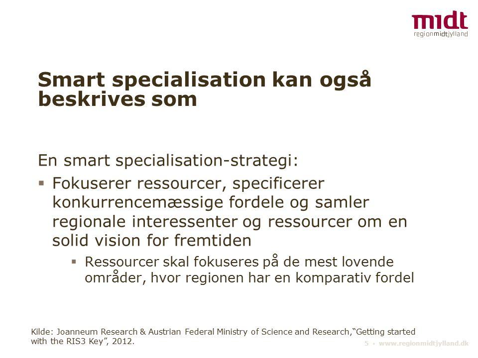 Smart specialisation kan også beskrives som