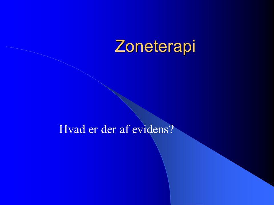 Zoneterapi Hvad er der af evidens