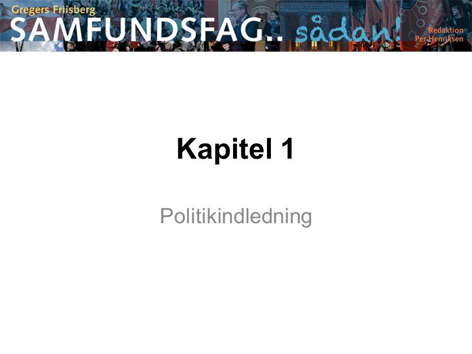 Kapitel 1 Politikindledning