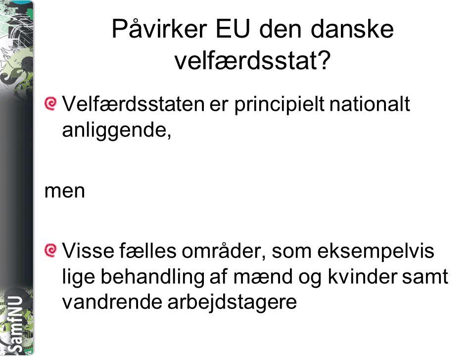 Påvirker EU den danske velfærdsstat