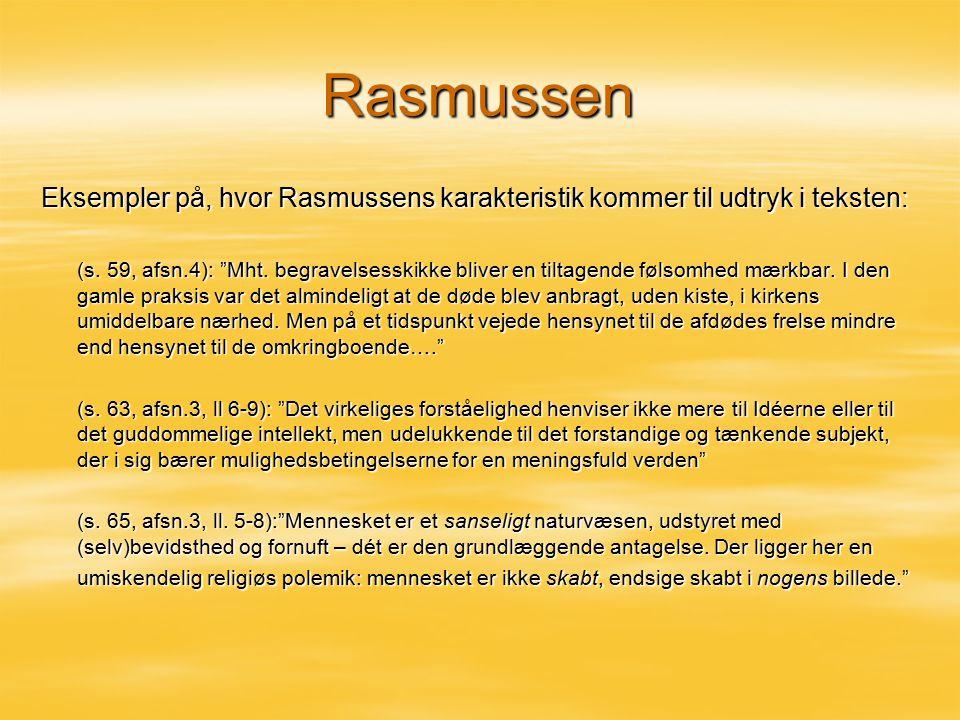 Rasmussen Eksempler på, hvor Rasmussens karakteristik kommer til udtryk i teksten:
