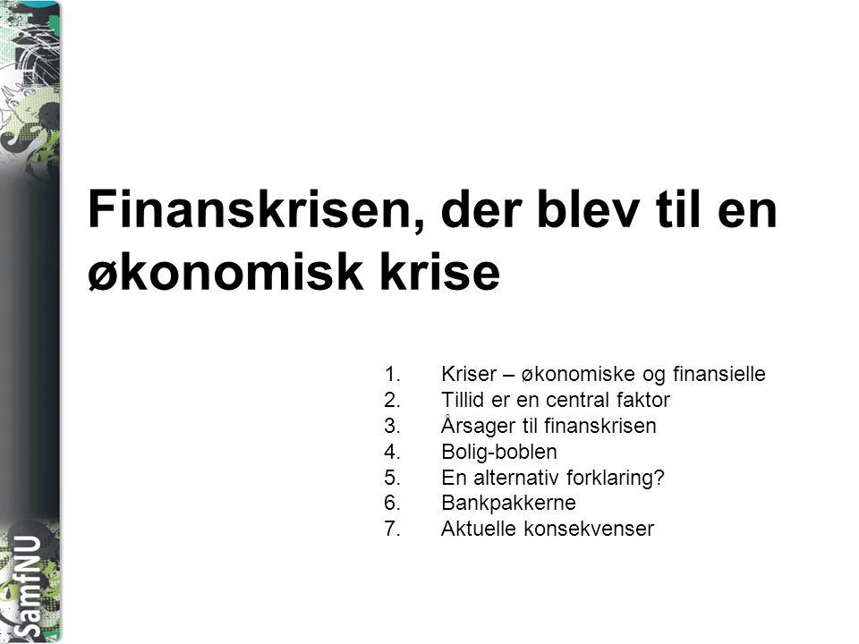 Finanskrisen, der blev til en økonomisk krise
