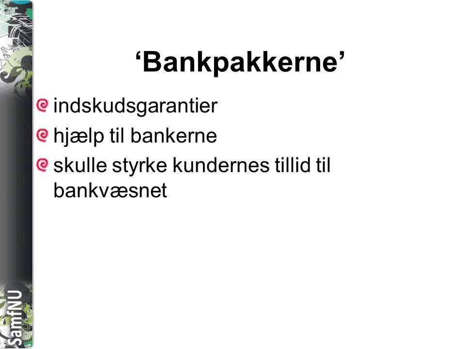 'Bankpakkerne' indskudsgarantier hjælp til bankerne