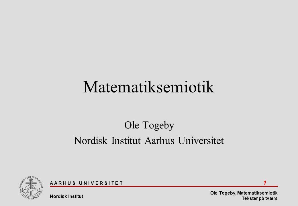 Ole Togeby Nordisk Institut Aarhus Universitet