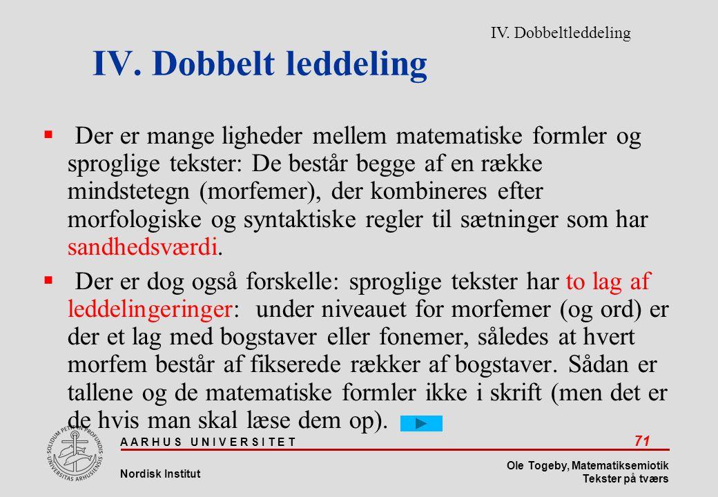 IV. Dobbelt leddeling IV. Dobbeltleddeling.