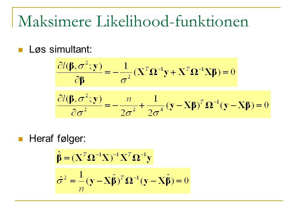 Maksimere Likelihood-funktionen