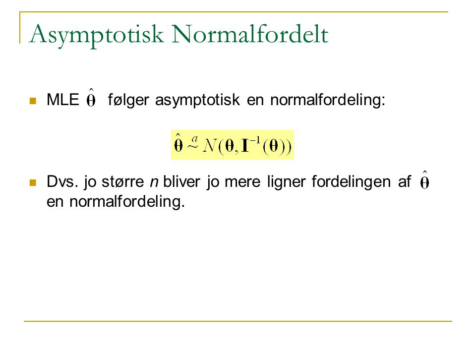 Asymptotisk Normalfordelt