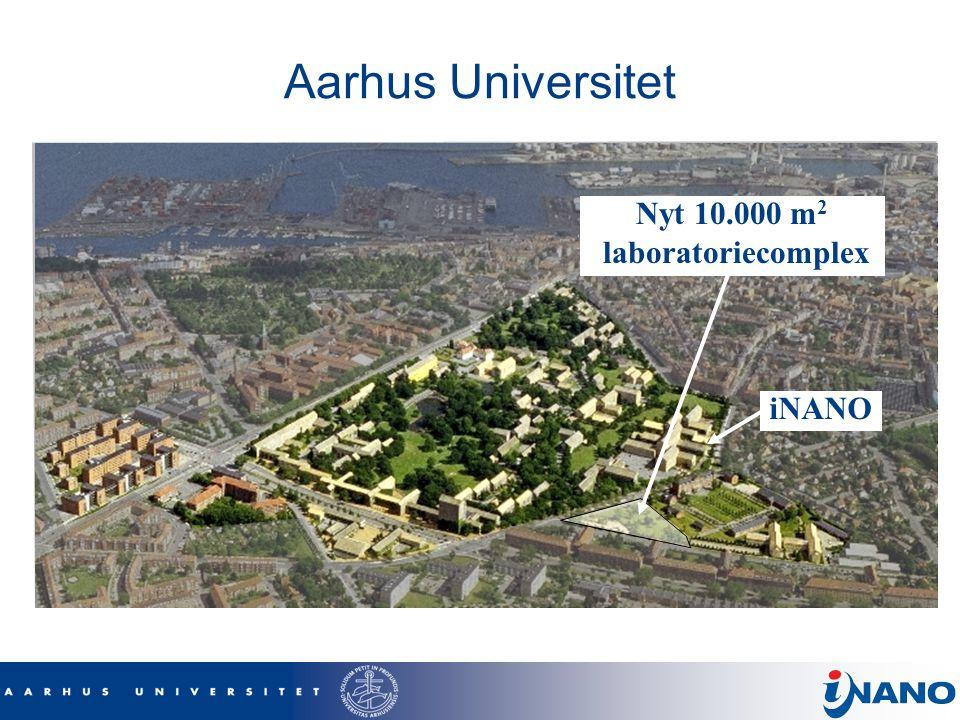 Aarhus Universitet Nyt 10.000 m2 laboratoriecomplex iNANO