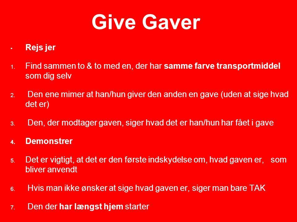 Give Gaver Rejs jer Find sammen to & to med en, der har samme farve transportmiddel som dig selv.