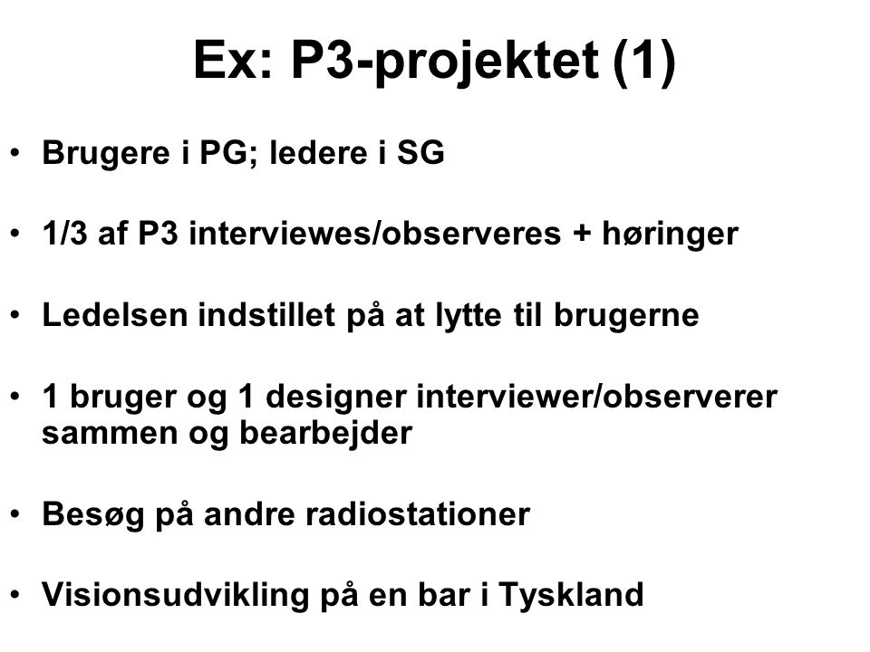 Ex: P3-projektet (1) Brugere i PG; ledere i SG