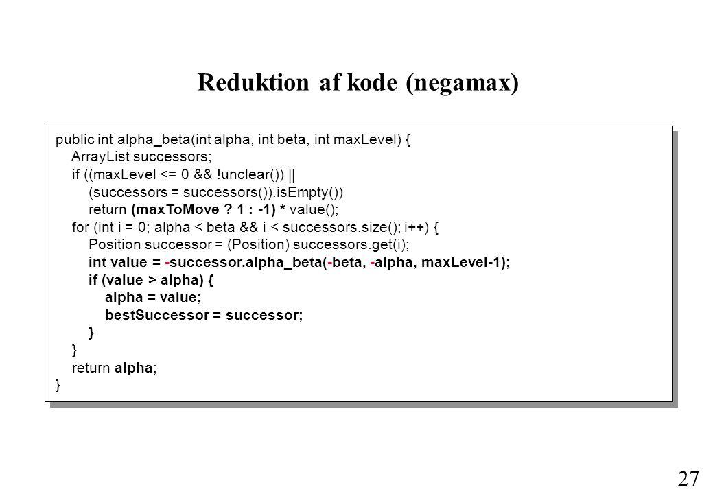 Reduktion af kode (negamax)