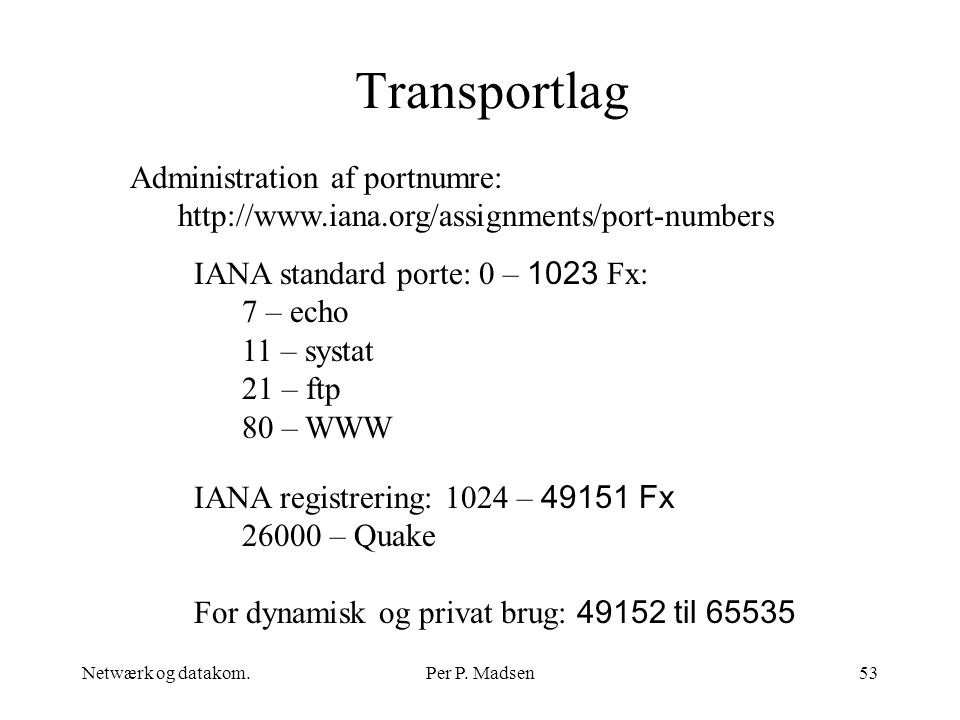Transportlag Administration af portnumre: