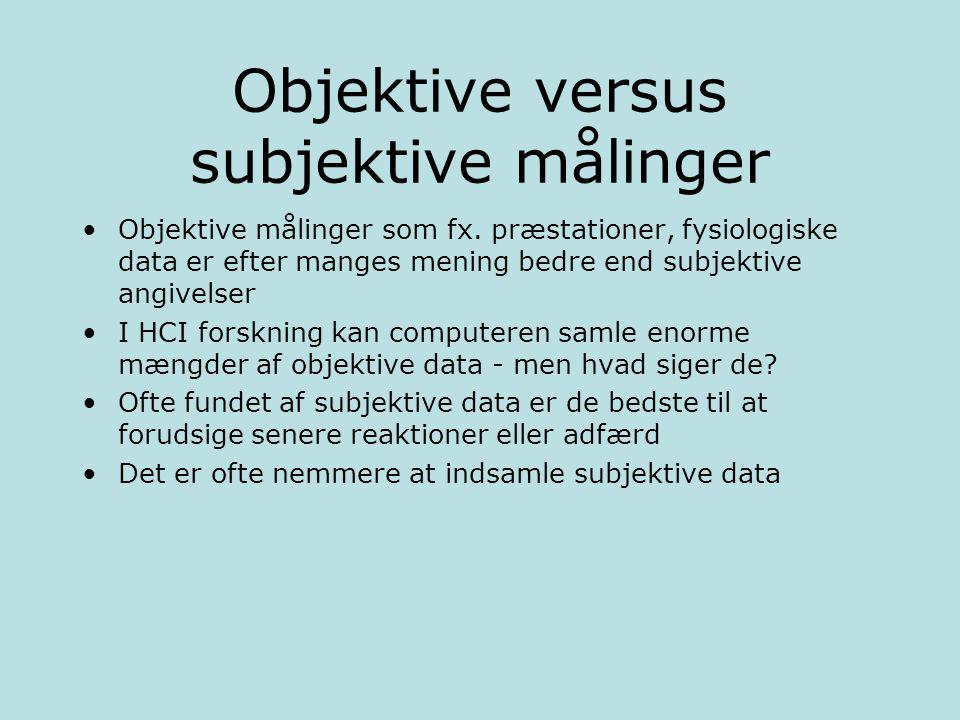 Objektive versus subjektive målinger
