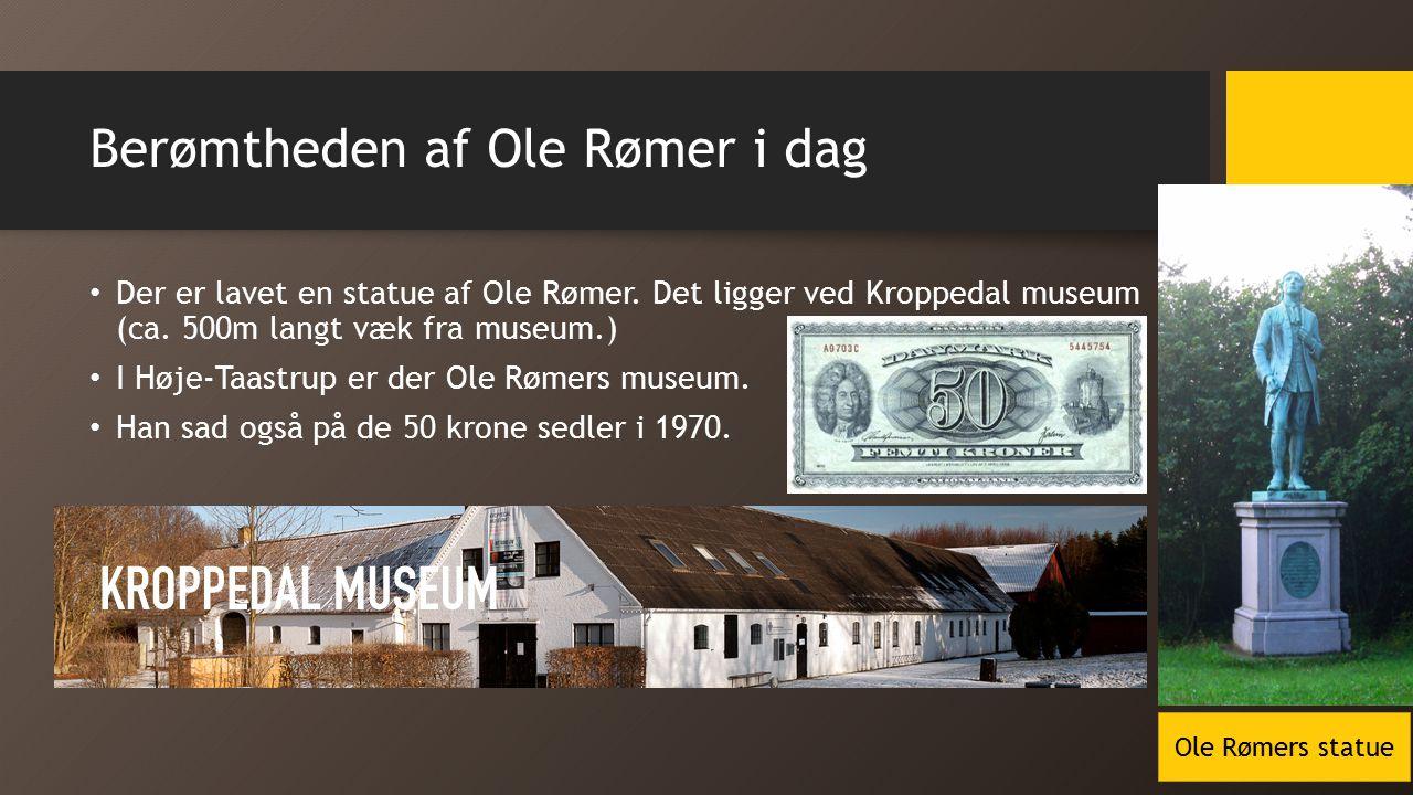 Berømtheden af Ole Rømer i dag