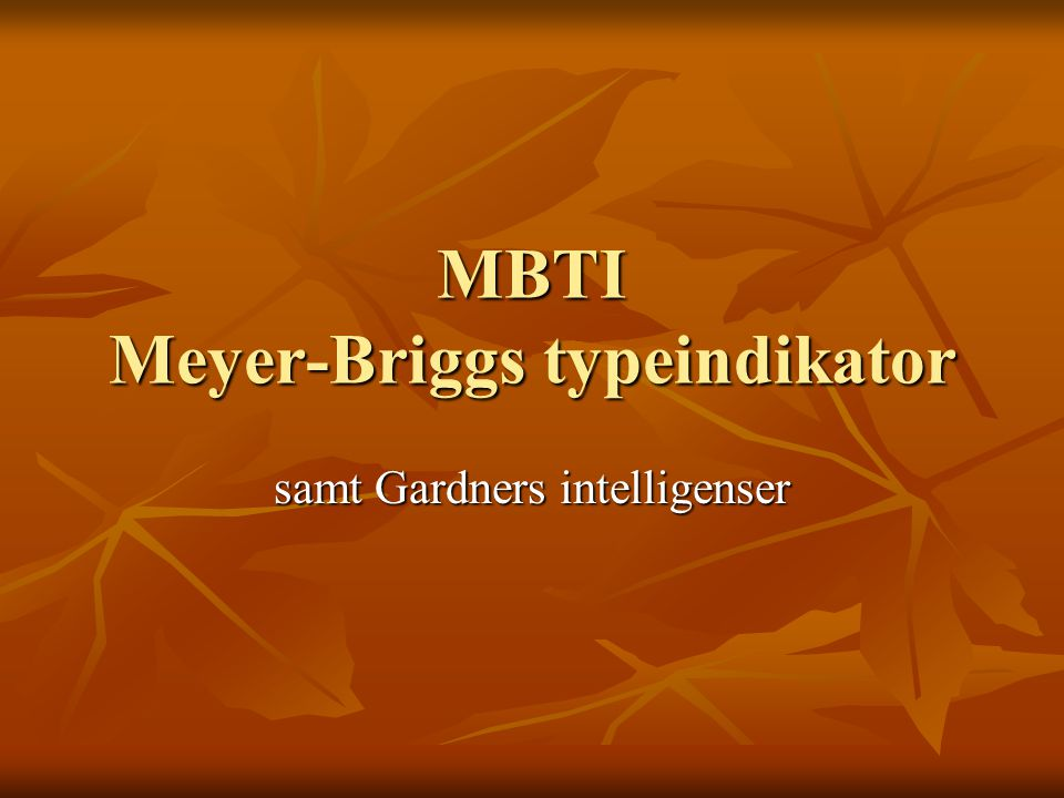 MBTI Meyer-Briggs typeindikator