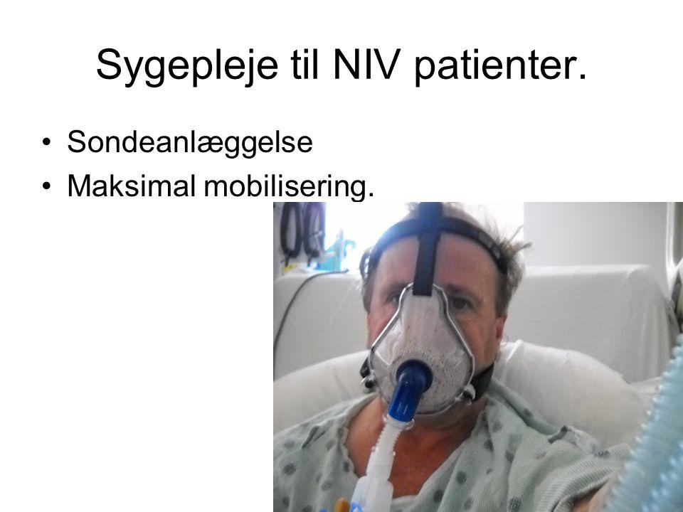 Sygepleje til NIV patienter.