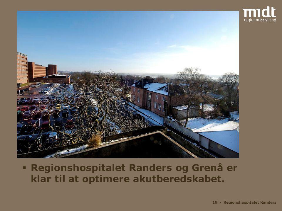 Regionshospitalet Randers og Grenå er klar til at optimere akutberedskabet.