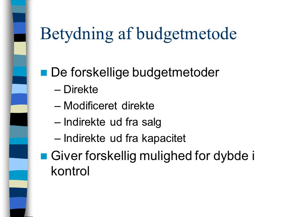 Betydning af budgetmetode