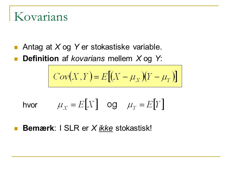 Kovarians Antag at X og Y er stokastiske variable.