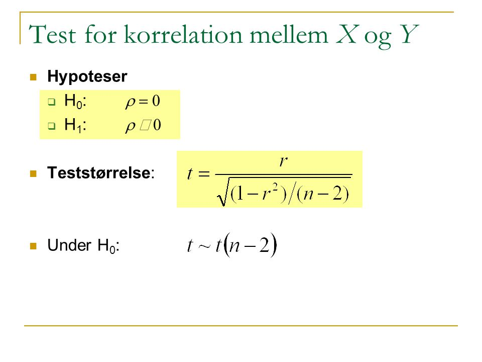Test for korrelation mellem X og Y
