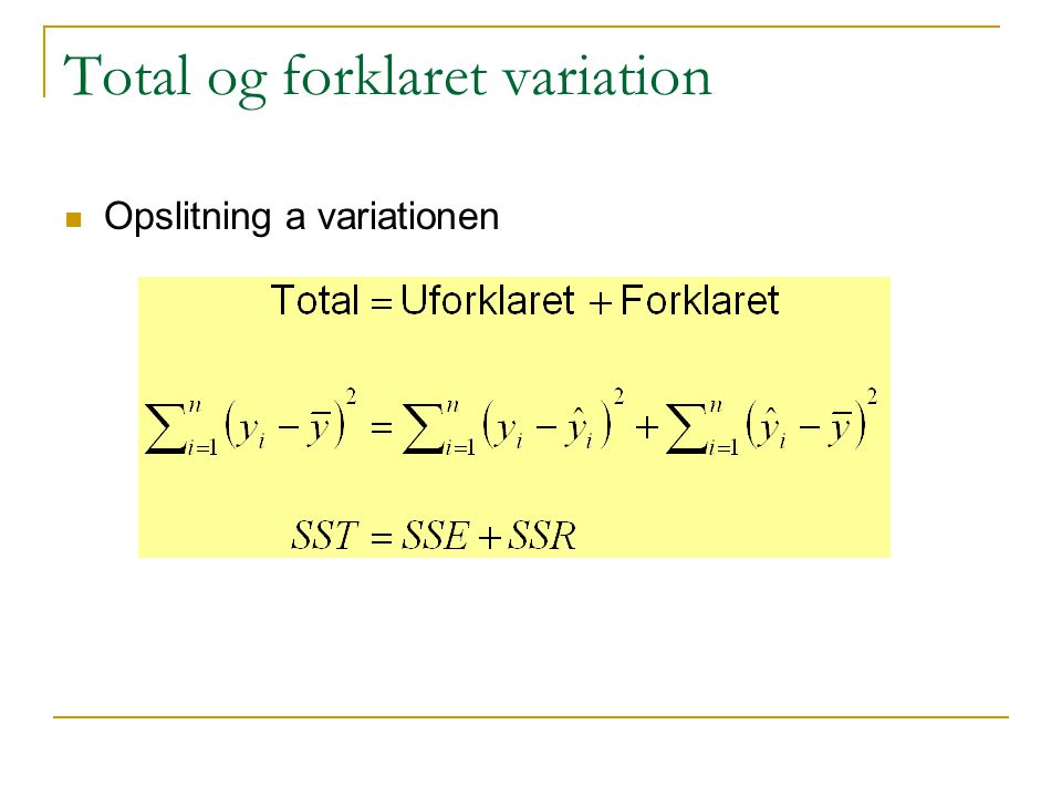 Total og forklaret variation