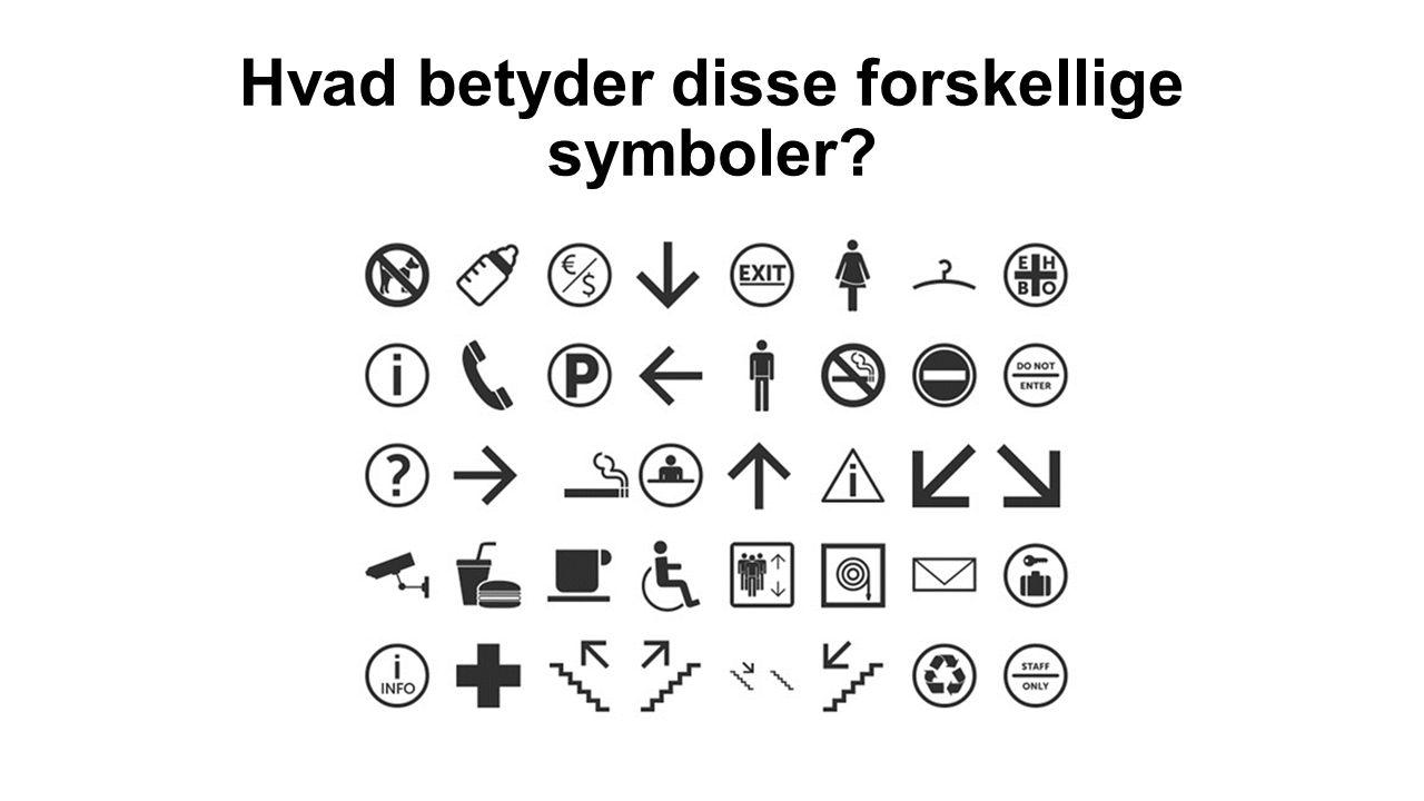 Hvad betyder disse forskellige symboler