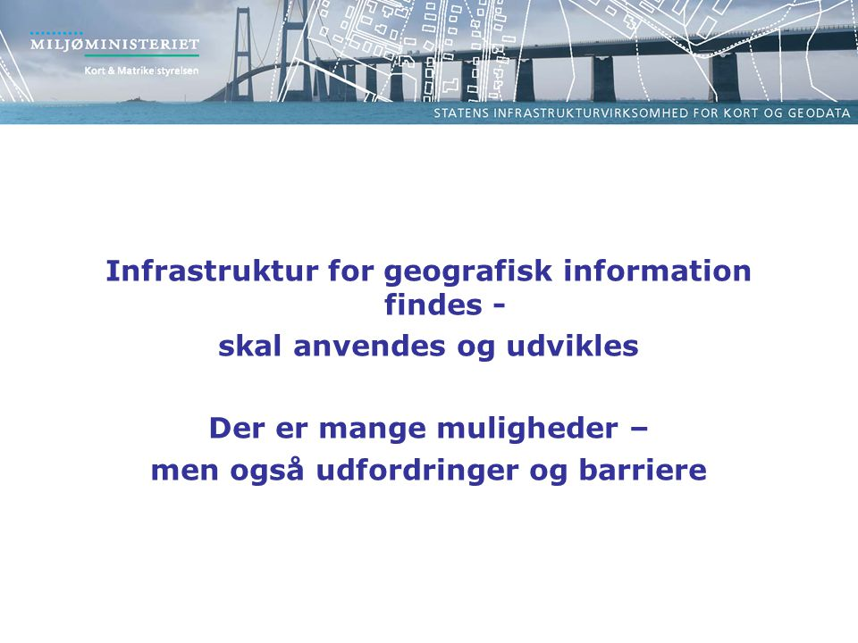 Infrastruktur for geografisk information findes -