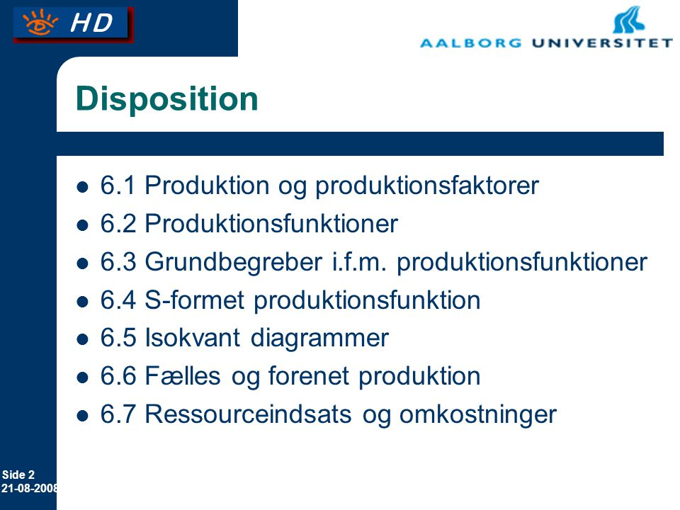 Disposition 6.1 Produktion og produktionsfaktorer