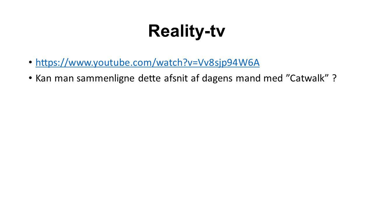 Reality-tv https://www.youtube.com/watch v=Vv8sjp94W6A