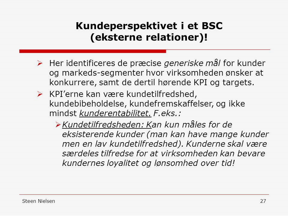 Kundeperspektivet i et BSC (eksterne relationer)!