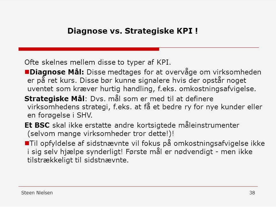 Diagnose vs. Strategiske KPI !