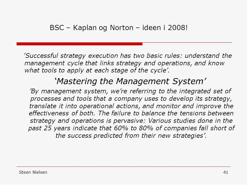 BSC – Kaplan og Norton – ideen i 2008!
