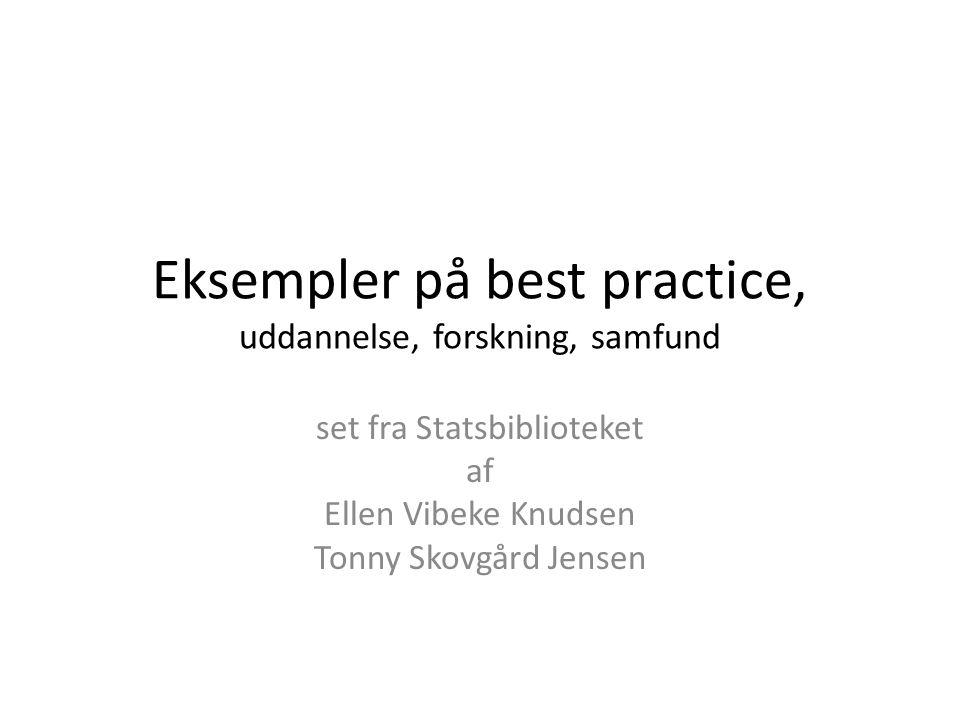 Eksempler på best practice, uddannelse, forskning, samfund