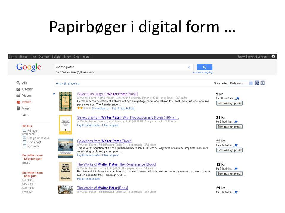 Papirbøger i digital form …