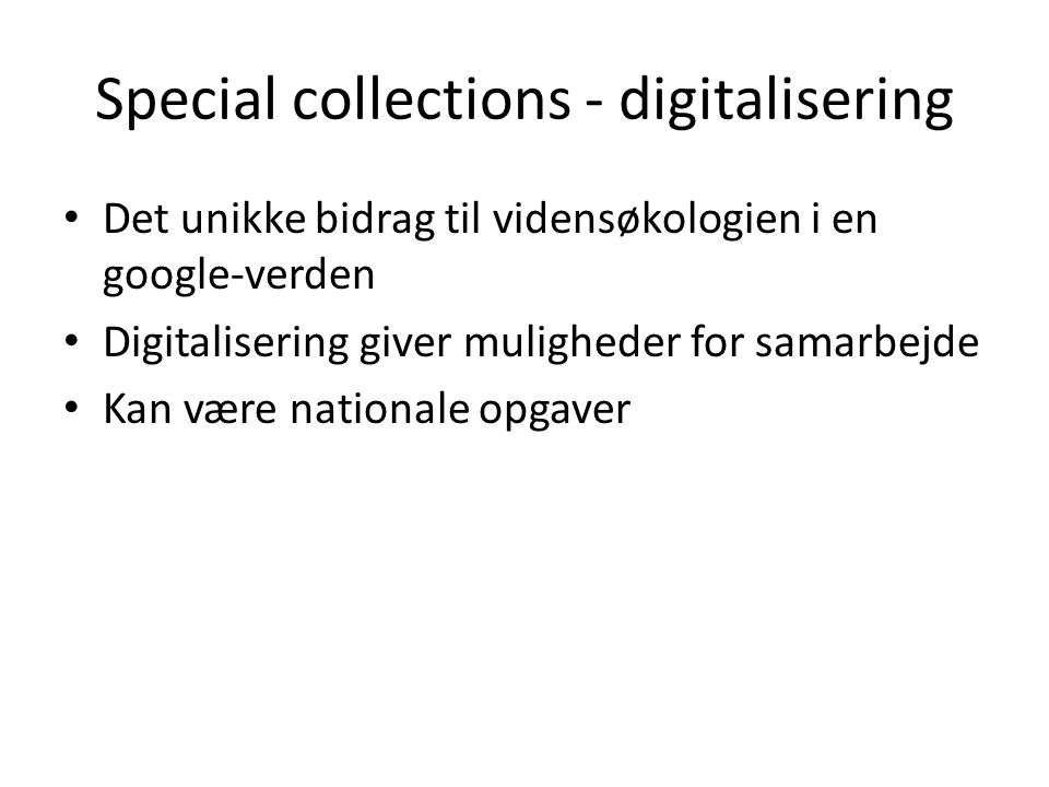Special collections - digitalisering