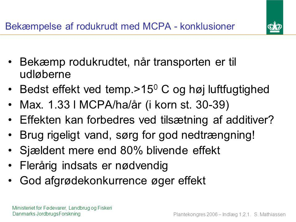 Bekæmpelse af rodukrudt med MCPA - konklusioner