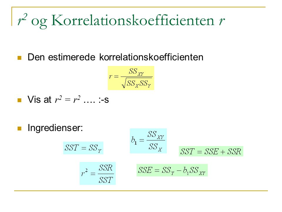 r2 og Korrelationskoefficienten r