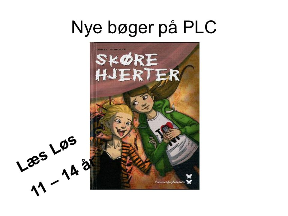 Nye bøger på PLC Læs Løs 11 – 14 år