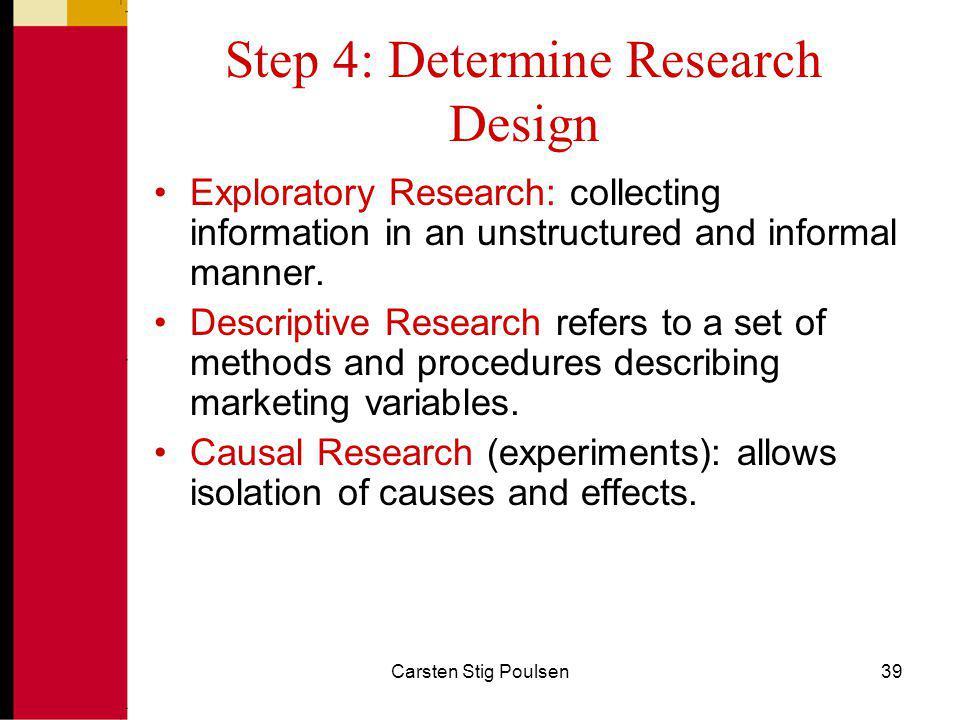 Step 4: Determine Research Design